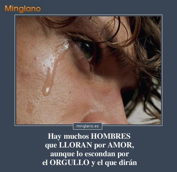 FRASES de los HOMBRES SI LLORAN