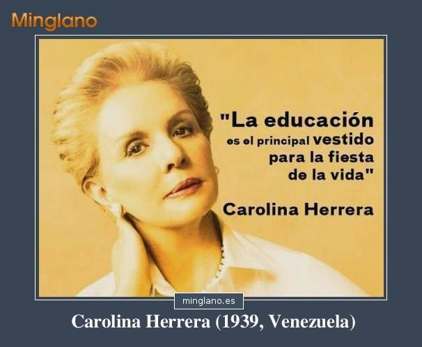 FRASES FAMOSAS de CAROLINA HERRERA