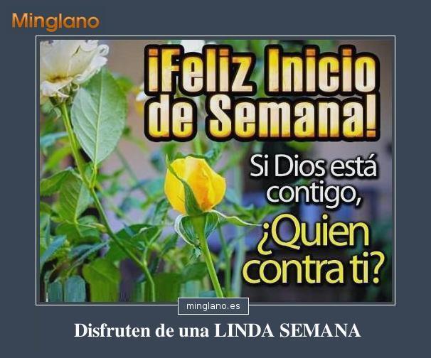 FRASES De FELIZ INICIO De SEMANA