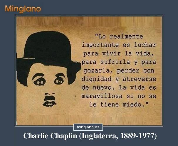 Frases de Charles Chaplin para luchar en la vida
