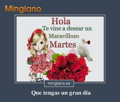 FRASES BONITAS de FELIZ MARTES