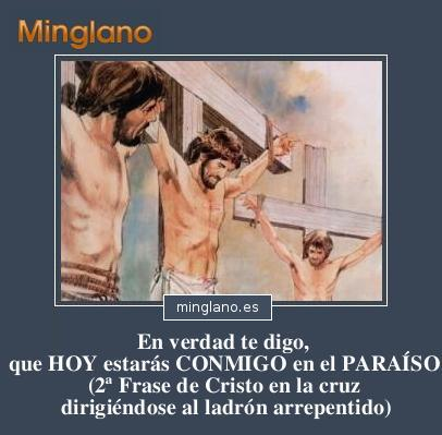 PALABRAS de JESÚS en la CRUZ a los LADRONES