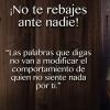 FRASES de NO REBAJARSE por AMOR